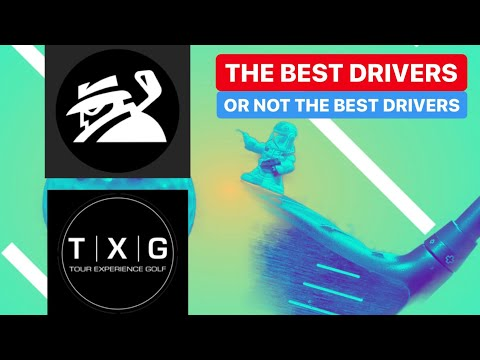 THE BEST GOLF DRIVERS AND NON BEST DRIVERS IN GOLF