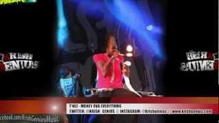 T-Nez - Money Ova Everything [Afterlife Riddim] March 2013