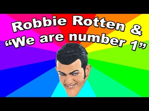"""Who is Robbie Rotten? """"We are number one"""" LazyTown meme EXPLAINED"""