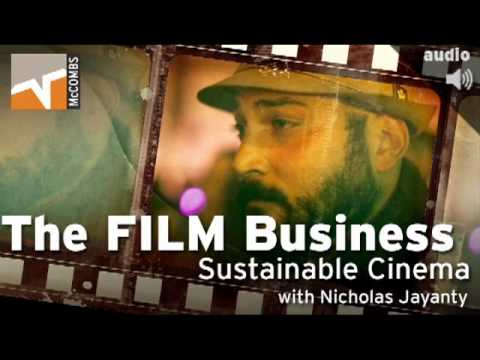 Sustainable Cinema [The Film Business]