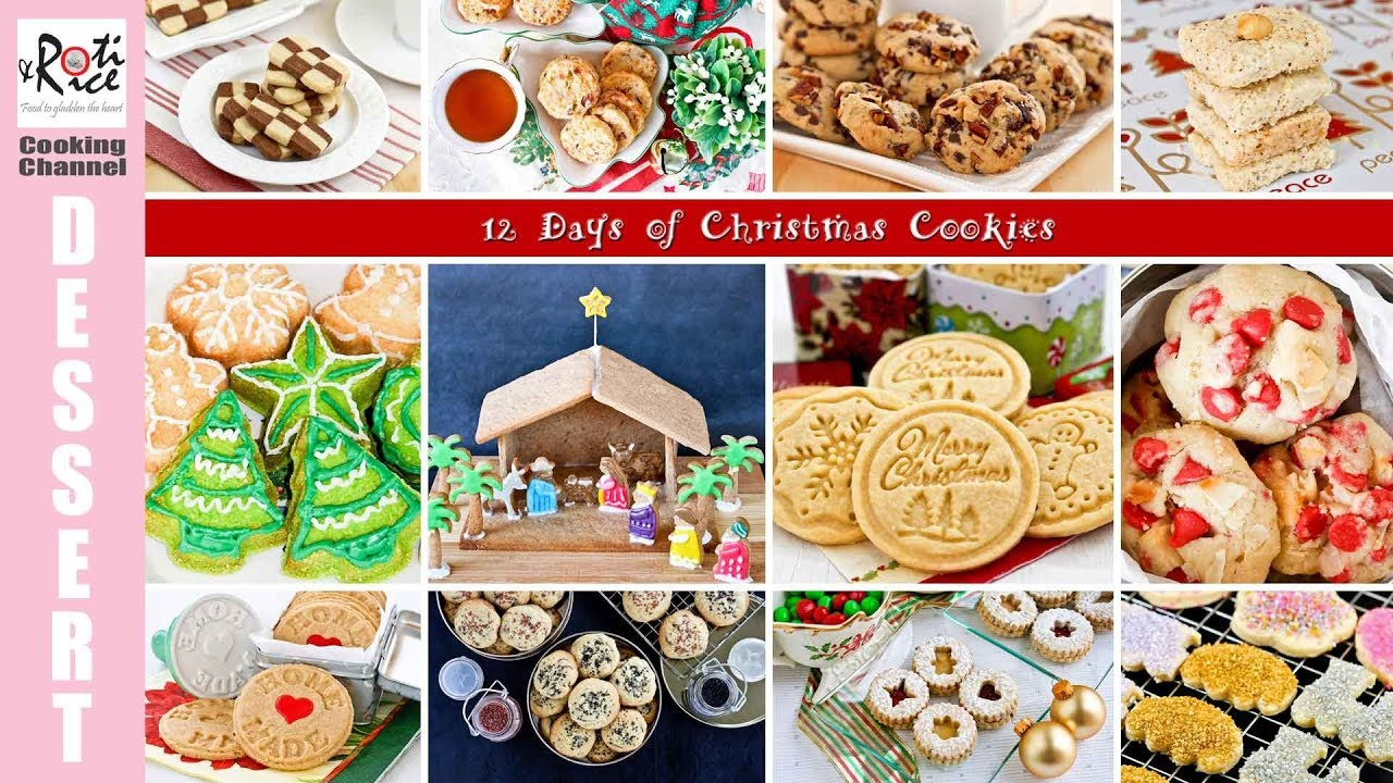 12 Days Of Christmas Cookies Roti N Rice