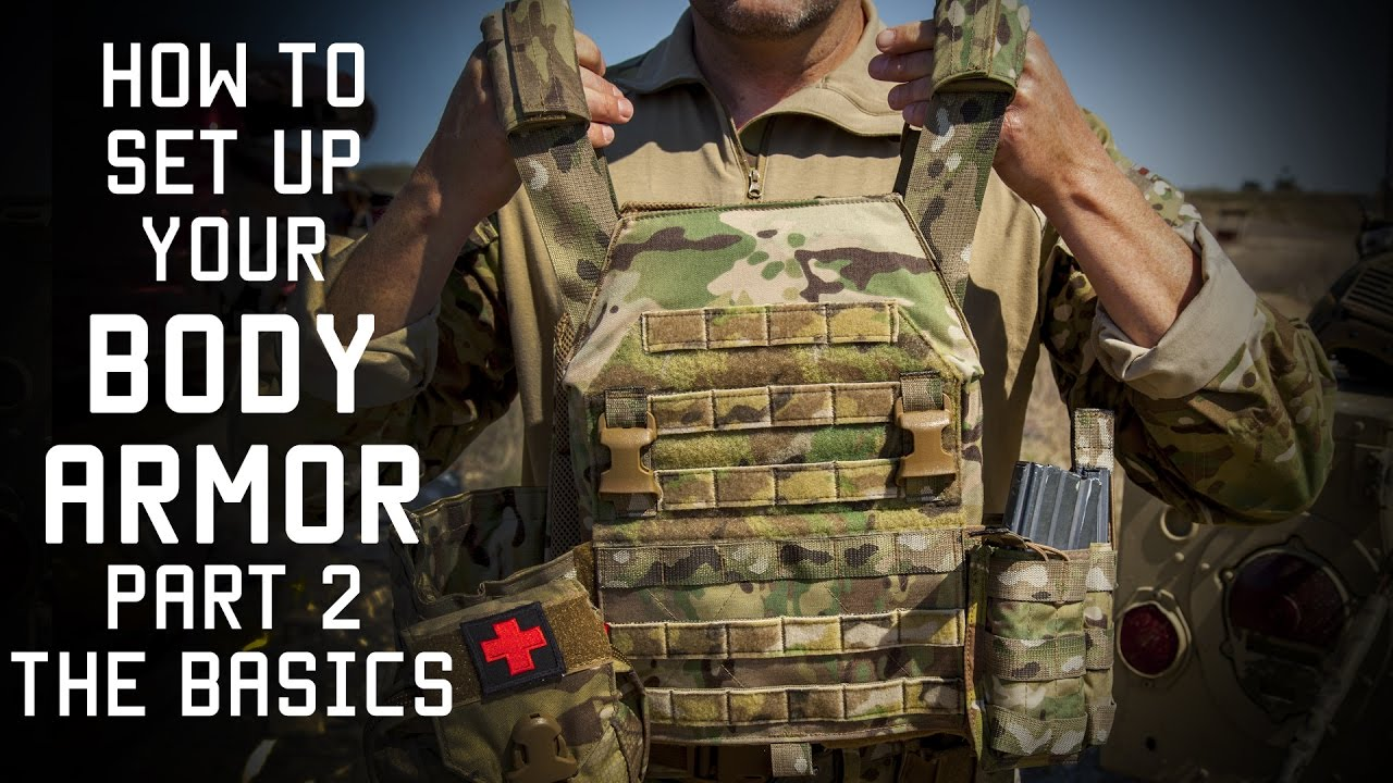 How to set up your Body Armor Part 2 | THE BASICS | Tactical ...