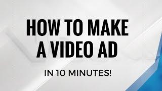 البرنامج التعليمي: جعل إعلانات الفيديو في أقل من 10 دقائق!
