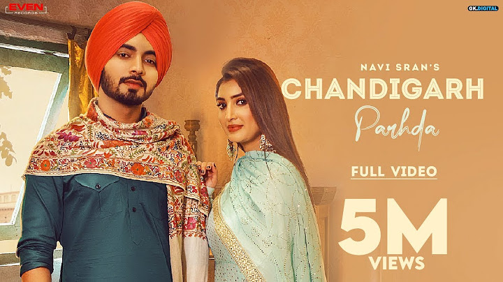 chandigarh parhda  navi sran official video new punjabi song 2021  latest punjabi songs 2021