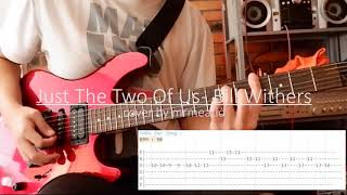 Download lagu Just The Two Of Us - Bill Withers with Tab Guitar cover