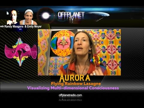 Aurora:  Flying Rainbow Lasagne-Visualizing Multi-dimensional Consciousness