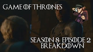 Game of Thrones Season 8 Episode 2 Breakdown