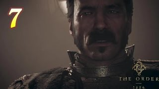 FALLEN COMRADES | The Order: 1886 - Gameplay/Playthrough: Part 7