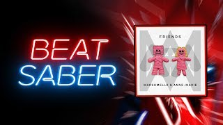 Beat Saber | Marshmello & Anne-Marie - FRIENDS
