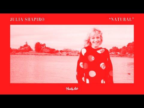 "Julia Shapiro - ""Natural"" [OFFICIAL VIDEO]"