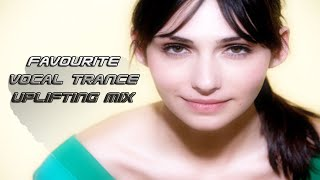 ✔ Favorites Vocal Trance November 2014 Uplifting Mix ♥
