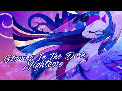 [Nightcore] Glowing In The Dark [Lyrics]
