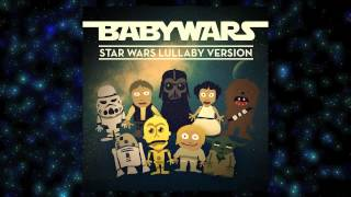 "01 - Star Wars Main Theme (Lullaby Version) [From ""Star Wars""]"