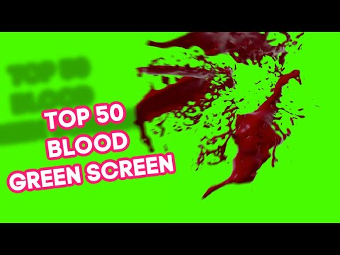 Top 50 Blood Green Screen effects animations HD | Sangue chroma key Bloods | by Double Quick