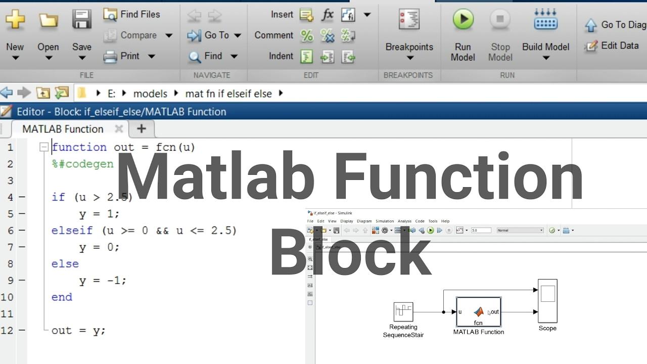 Simulink Tutorial - 17 - Mat Function in Simulink | If elseif else