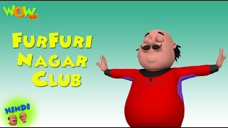 Furfuri Nagar Club - Motu Patlu in Hindi - 3D Animation Cartoon for Kids -As seen on Nickelodeon