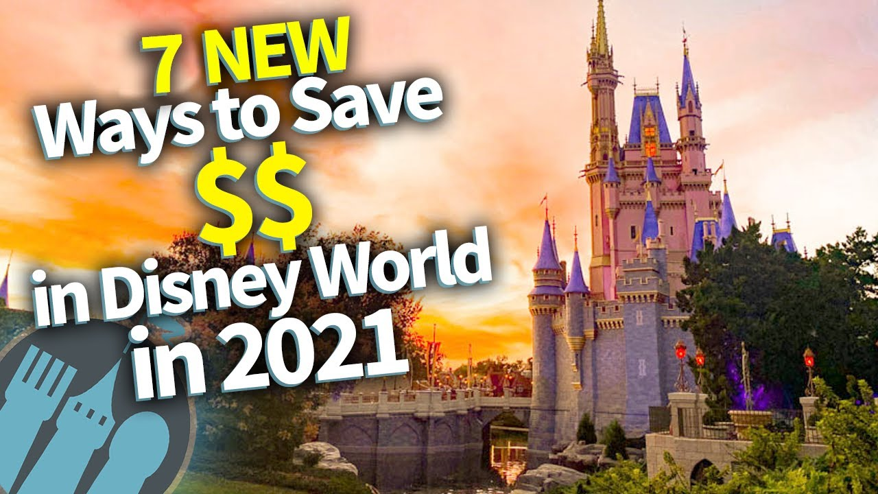 New Ways To Save Money On Your 2021 Disney World Trip!
