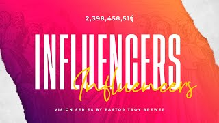 The Influence of the Conduct and Character of Courage | Troy Brewer  | Influencers Part 4