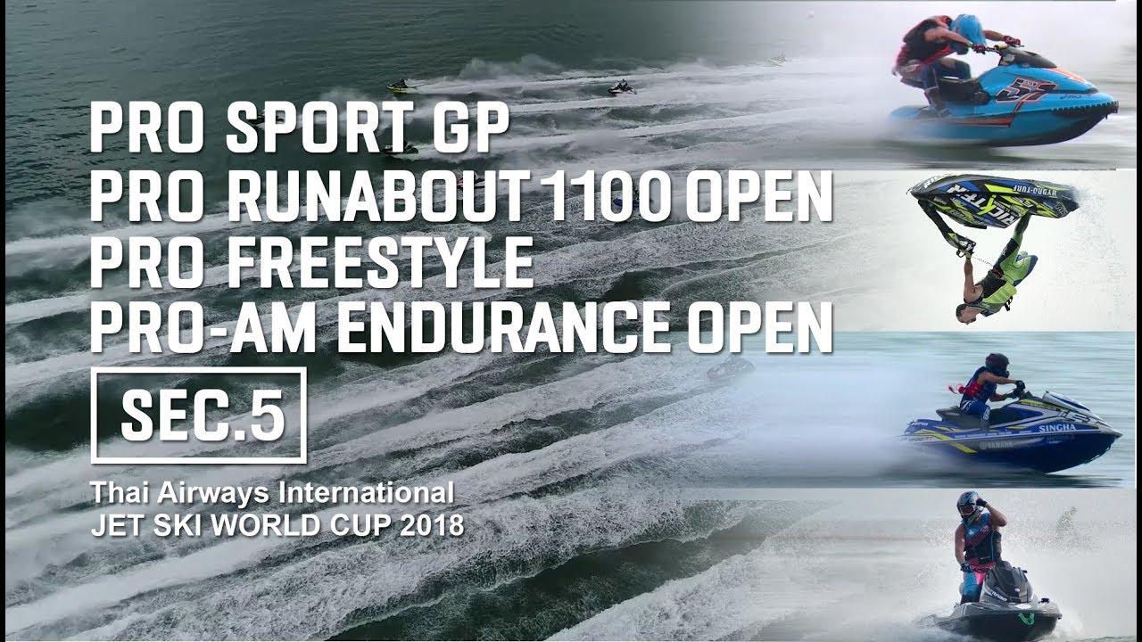 JET SKI WORLD CUP 2018 - Pro - SportGp - R/A1100 - Freestyle - Endurance - Sec.5