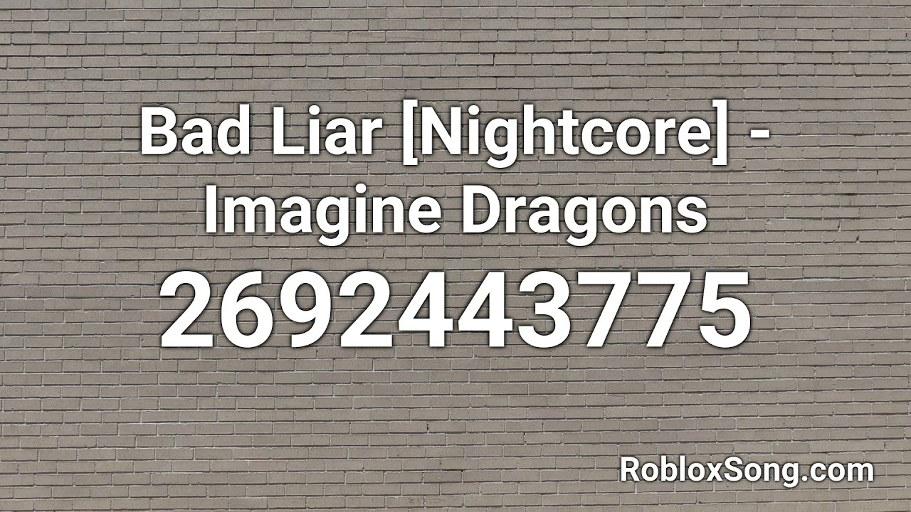 bad liar roblox id