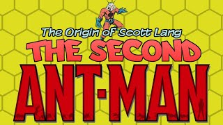 The Origin of Scott Lang: The Second Ant Man