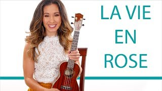 Gambar cover La Vie en Rose - Ukulele Tutorial and Play Along