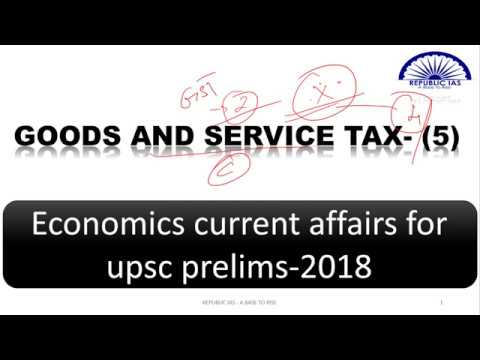 INDIAN ECONOMY CURRENT AFFAIRS  FOR UPSC/IAS EXAM-GST IN TAMIL - PART 5