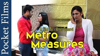Metro Measures - Indian HouseWife Affair with Someone | Pocket Films
