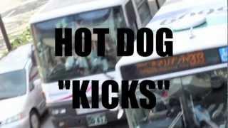 HOT DOG【KICKS】2013.4.10 release!