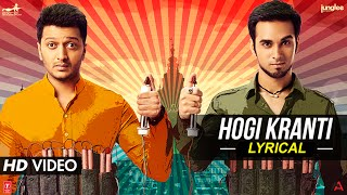 'Hogi Kranti' Full Song with LYRICS | Bangistan | Riteish Deshmukh,  …