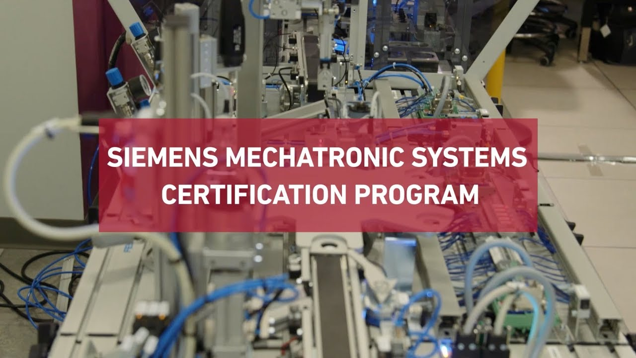 Siemens Mechatronic Systems Certification Program