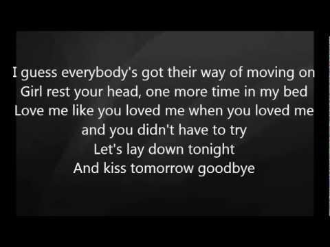 Luke Bryan  Kiss Tomorrow Goode with Lyrics