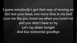 Luke Bryan - Kiss Tomorrow Goodbye with Lyrics