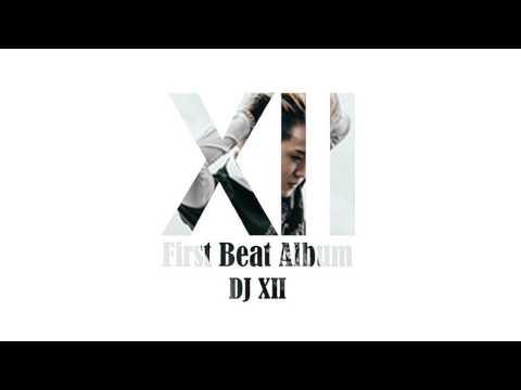 DJ XII - Break Beat Mixtape (First Beat Album)
