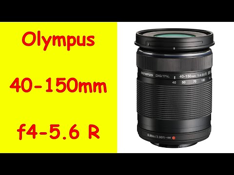 Best First Lens For Beginners: Olympus 40-150mm f/4.0-5.6 R Part 6 ep.91