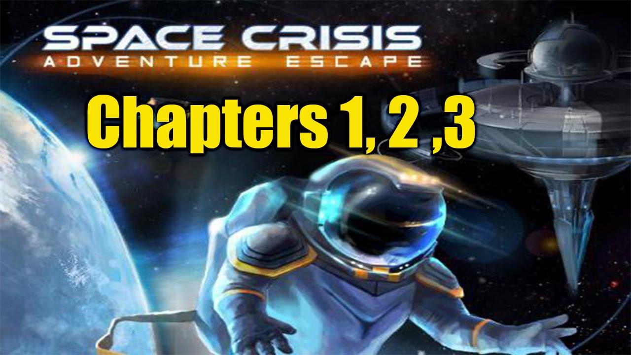 Adventure Escape Space Crisis Chapters 1 2 3 Walkthrough Youtube