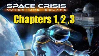 Adventure Escape Space Crisis: Chapters 1, 2 ,3 Walkthrough