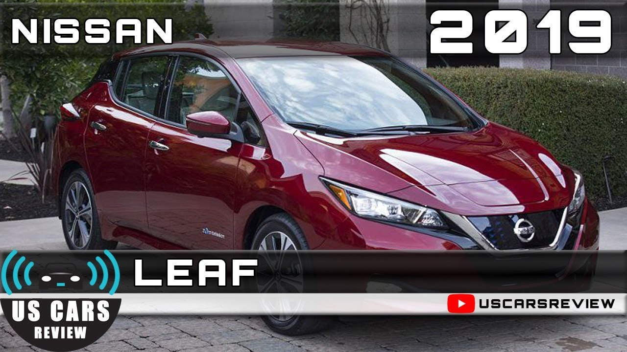 2019 Nissan Leaf Review Us Cars