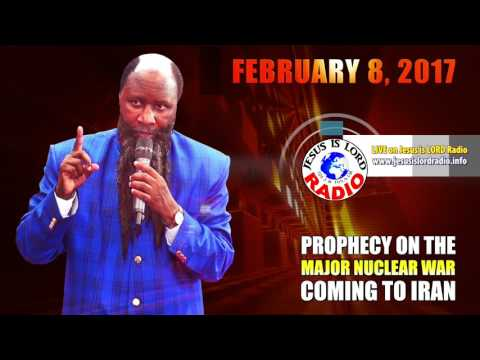 PROPHECY ON THE MAJOR NUCLEAR WAR COMING TO IRAN   PROPHET DR  OWUOR