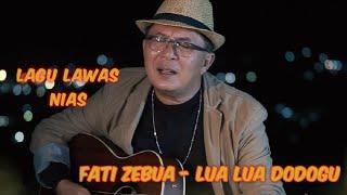 Fati Zebua - Lua Lua Dodogu (lyrics)