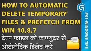 #Windows Tips & Tricks | How to automatic delete Temporary files &  Prefetch from Win 10,8,7 Hindi