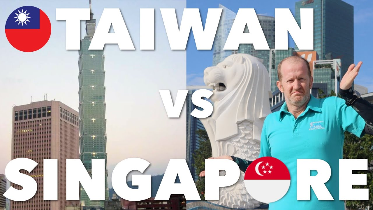 Taiwan vs Singapore: How do they compare?  台灣PK新加坡: 哪一個比較好?(有中文字幕)