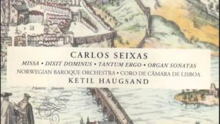 """Carlos Seixas - """"Missa, G Major"""" album """"Missa•Dixit Dominus•Tantum Ergo•Organ Sonatas"""" (1994)"""
