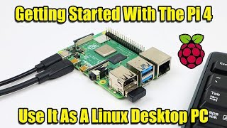 getting-started-with-the-raspberry-pi-4-use-it-as-a-linux-pc