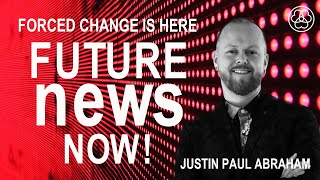 Future News Now! Justin Paul Abraham