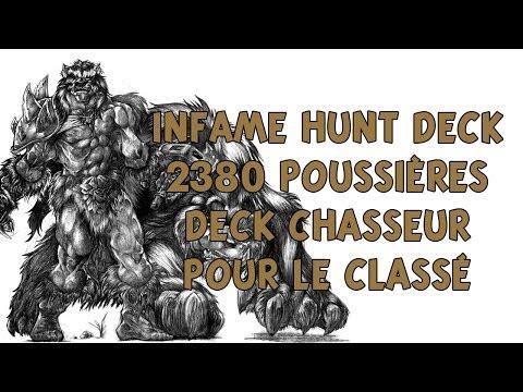 Hearthstone deck infame hunt deck 2380 poussières deck chasseur pour le classé