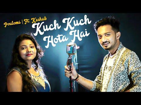 kuch-kuch-hota-hai---edm-version-|-poulomi-biswas,-ft.-keshab-dey-|-shahrukh-khan-|-kajol