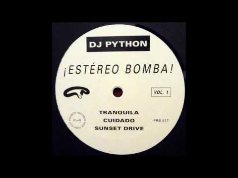 DJ Python - Tranquila [Proibito Records]