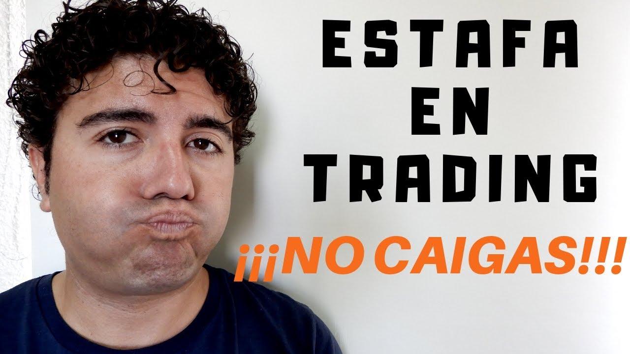 Estafa en trading  No caigas