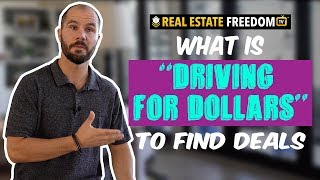 What Is Driving For Dollars To Find Deals?